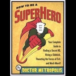 Other - How to Be a Superhero